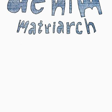 denim matriarch by smawofl
