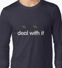 deal with it (white text) Long Sleeve T-Shirt