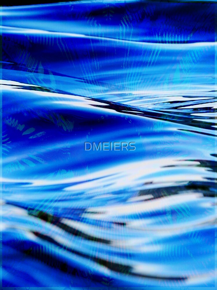 water by DMEIERS
