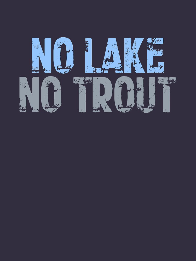 The Wire - No Lake, No Trout by lordbiro