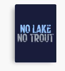 The Wire - No Lake, No Trout Canvas Print