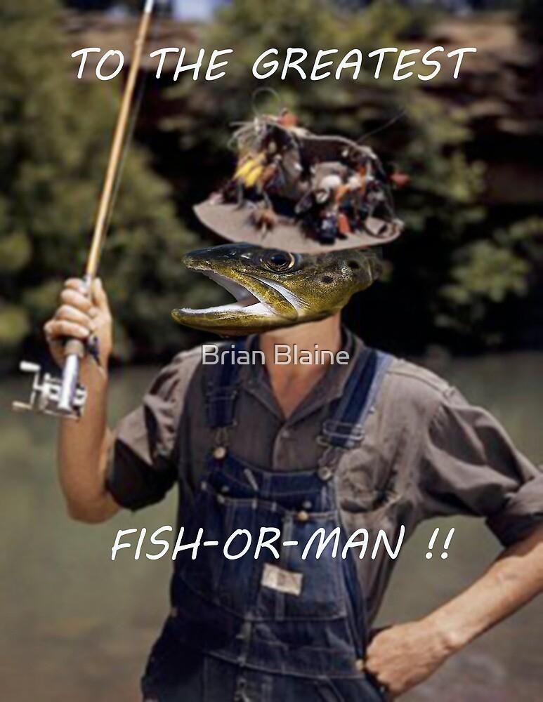 Fish-Or-Man? by Brian Blaine