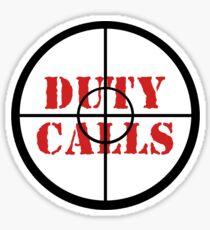 Duty calls Sticker