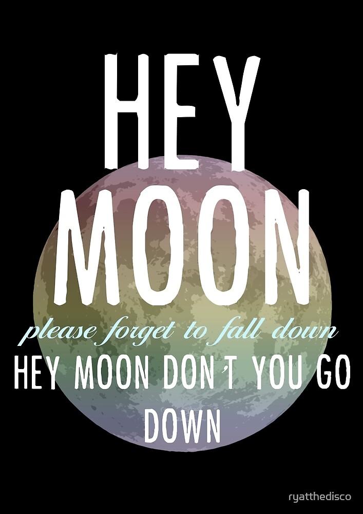Hey Moon by ryatthedisco