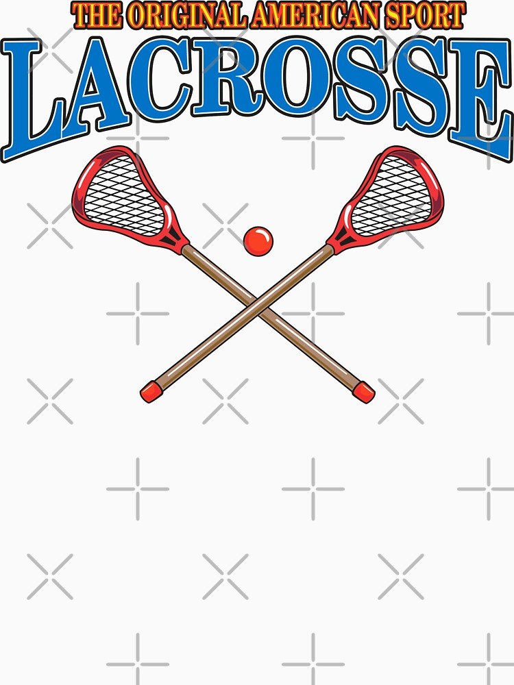 Lacrosse Original American Sport by SportsT-Shirts