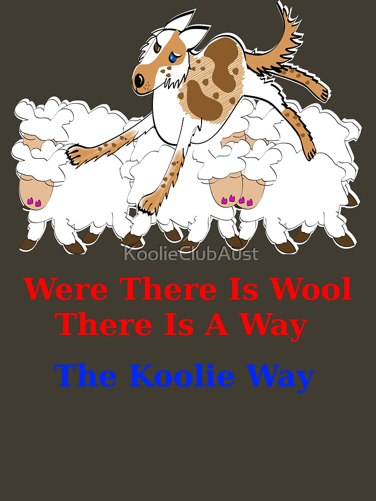 Where there is Wool there is a Way by KoolieClubAust
