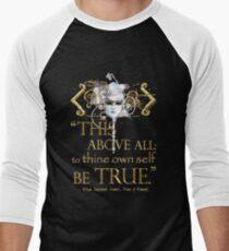 """Shakespeare Hamlet """"own self be true"""" Quote Men's Baseball ¾ T-Shirt"""