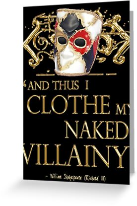 Shakespeare's Richard III Naked Villainy Quote by Incognita Enterprises
