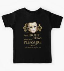 Shakespeare The Taming of the Shrew Pleasure Quote Kids Tee