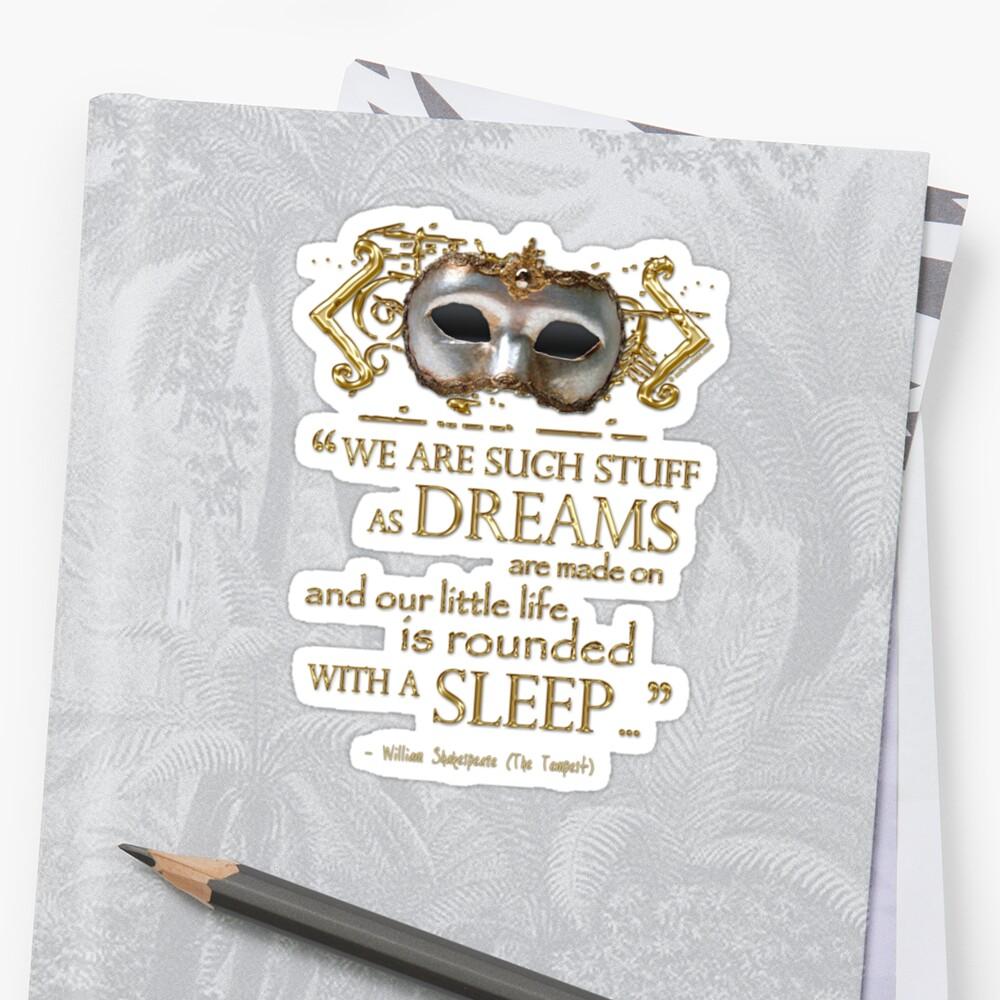 Shakespeare The Tempest Dreams Quote by Incognita Enterprises