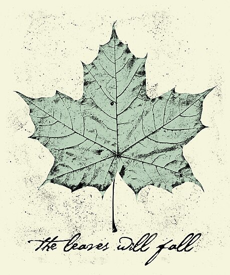 The Leaves Will Fall by williamhenry