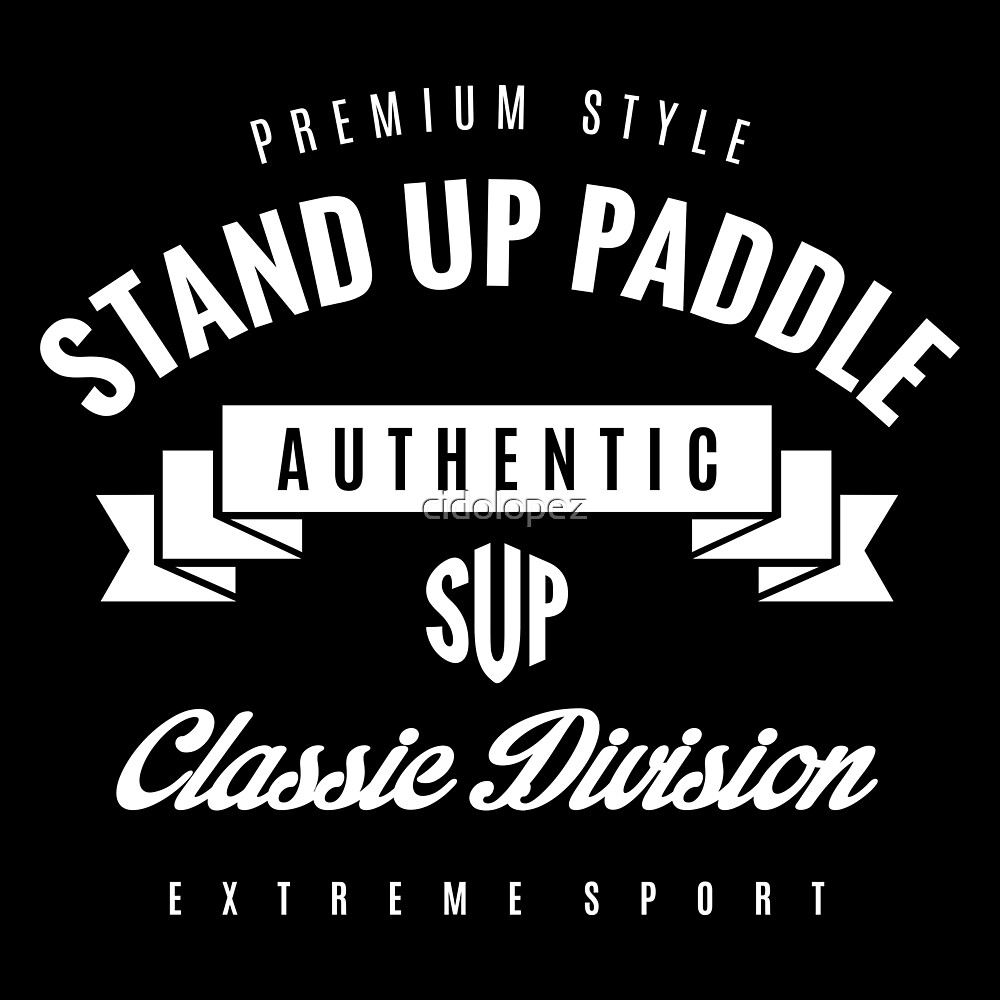Stand Up Paddle Extreme Sport White Design Art by cidolopez