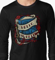 Hello Sweetie (T-shirt) Long Sleeve T-Shirt