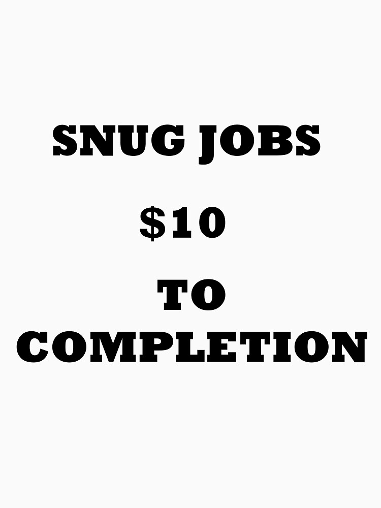 Snug Jobs (black text) by mta-sextape