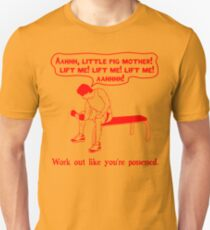 Funny Lifting Quotes - Work Out Like You're Possessed - red T-Shirt