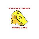 Cheesy Slogans - Everywhere.. by slugman