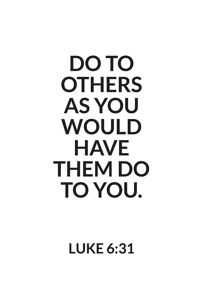 LUKE 6:31 by chapterandverse