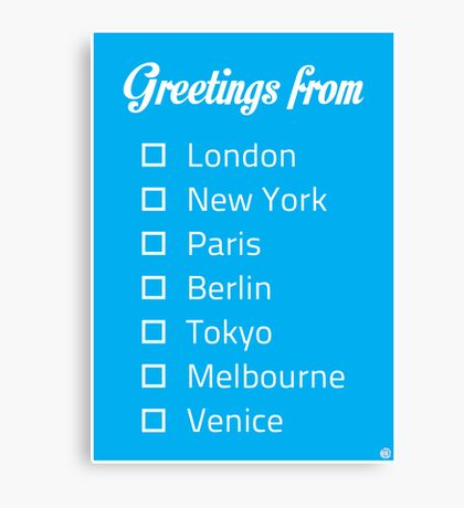 Greetings From...  Canvas Print