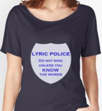 Lyric Police Women's Relaxed Fit T-Shirt