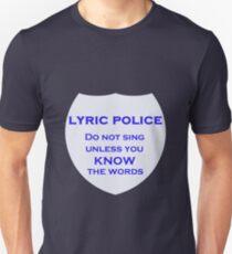 Lyric Police Unisex T-Shirt
