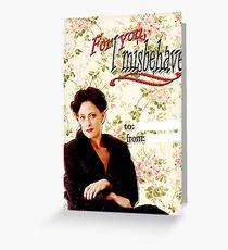 Irene Adler Valentine's Day Card - Misbehave Floral Greeting Card