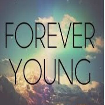 Forever Young by BandObsessed