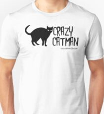 Crazy Cat Man Black Text Tshirt 1 Unisex T-Shirt