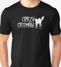 Crazy Cat Man Design 2 - White Text Unisex T-Shirt