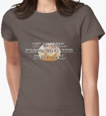 Someone Stole Your Sweet Roll Women's Fitted T-Shirt