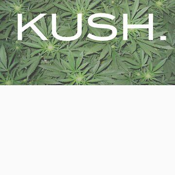 Kush. T-Shirt by Greeney3rd