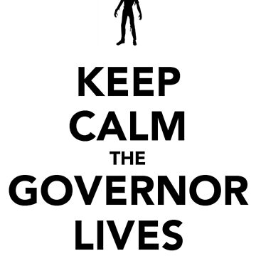The Governor lives by irishalien