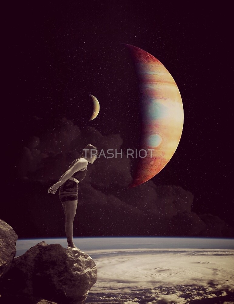 A View Of Jupiter by TRASH RIOT