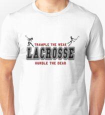 Lacrosse Trample The Weak T-Shirt