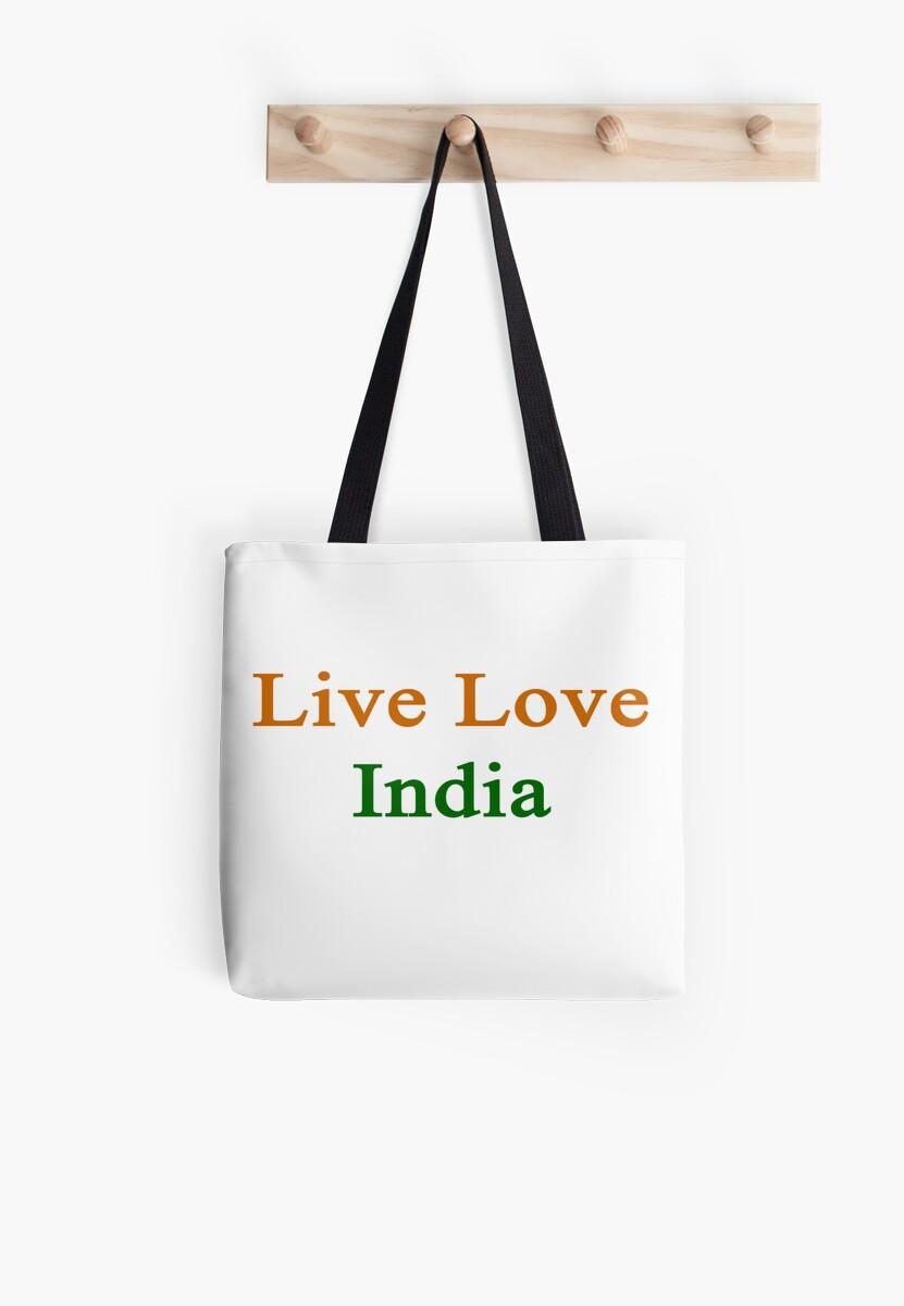 Live Love India  by supernova23