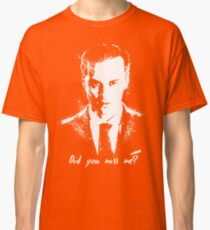 """""""Did you miss me?"""" Classic T-Shirt"""