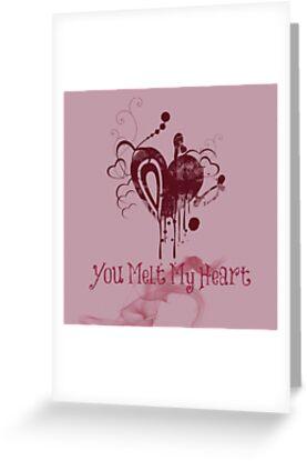 VALENTINE'S DAY - YOU MELT MY HEART by Rebecca Hansen