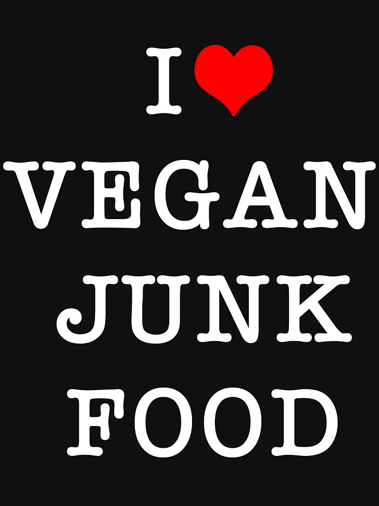 I Love Vegan junk food by aaronsnow