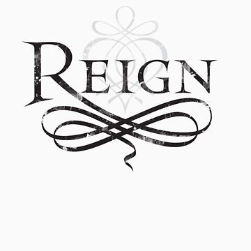 Reign Logo by Pippin825
