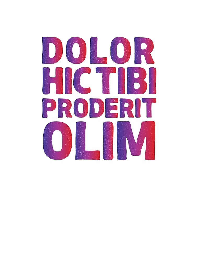 Dolor hic tibi proderit olim-Walking dead quote by Thomas Terceira