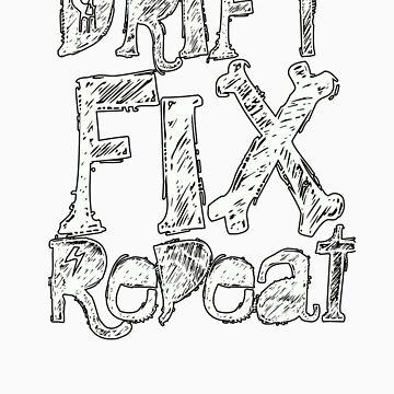 Drift - Fix - Repeat by lovegravy