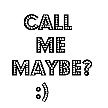 call me maybe? by LindseyMey