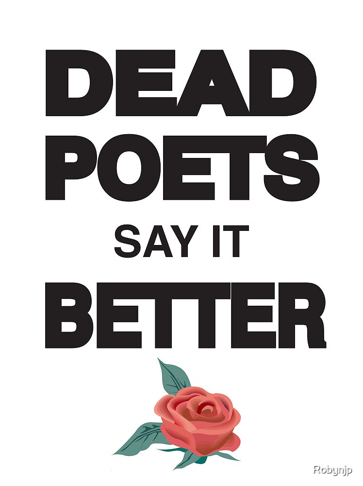 Dead Poets by Robynjp