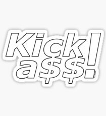 Kick a$$! Sticker