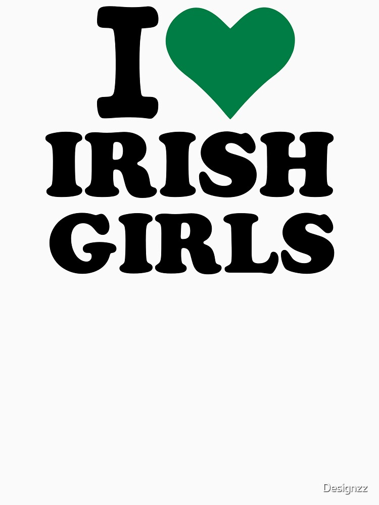 I love irish girls heart by Designzz