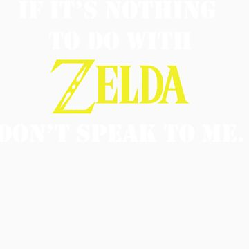 Nothing To Do With Zelda by rachloujones