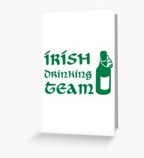 Irish drinking team beer Greeting Card