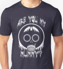 Are You My Mummy? - Doctor Who Inspired Shirt! T-Shirt