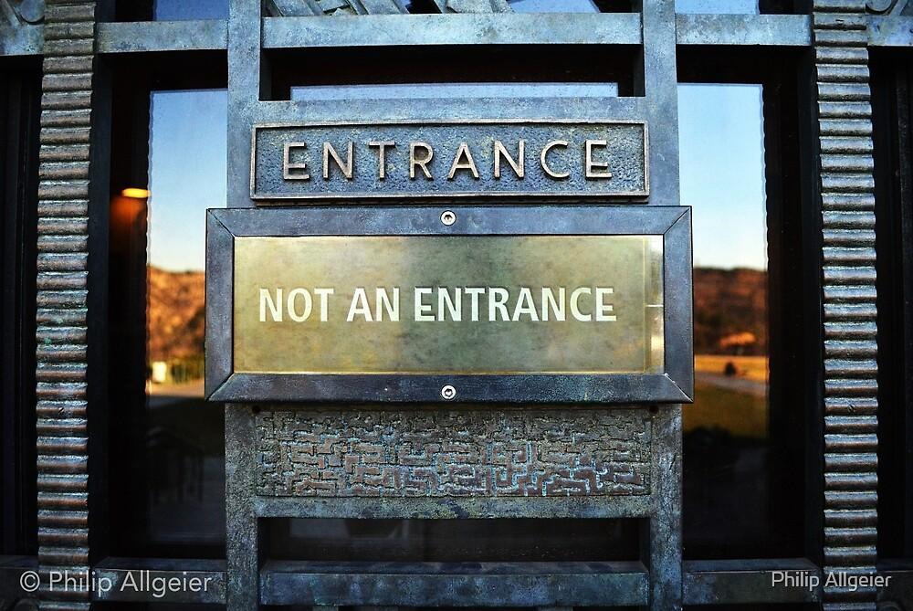 Entrance/No Entrance by Philip Allgeier