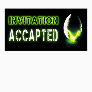 Alien Invitation accepted by silky