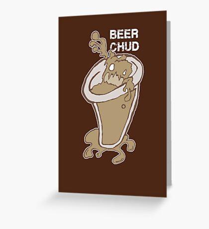 Beer C.H.U.D. Greeting Card